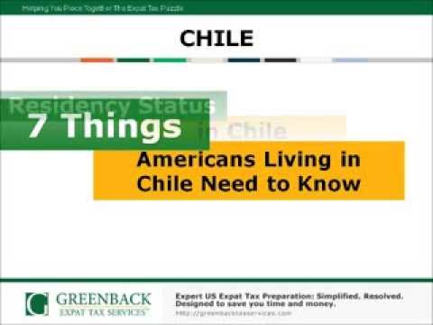 7 Things Americans in Chile Need to Know About US Expatriate Taxes