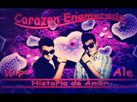Wipo y Ale / Corazon Enamorado