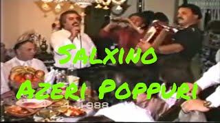 Salxino - Georgian Jews Keipi - Azeri Poppuri - 04.04.1988 - Suram3li