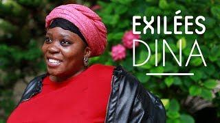 EXILÉES - Dina