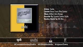 15 Piña colada (Bonus track) | Soufai | Al(más) Libre Mixtape