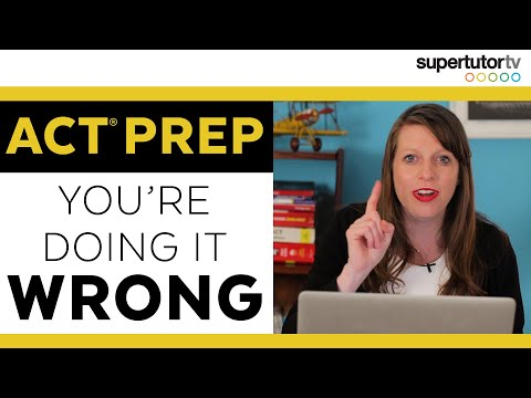 ACT Test Prep: Why You
