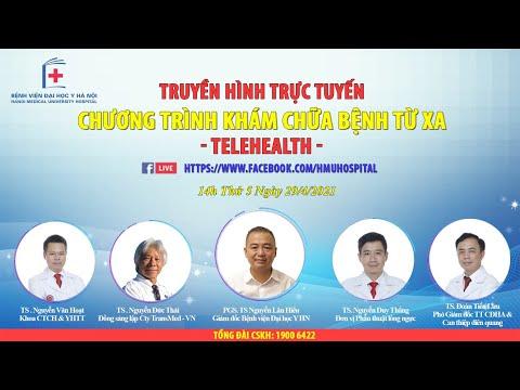 [ TRỰC TIẾP ] CHƯƠNG TRÌNH TELEHEALTH NGÀY 29/4/2021