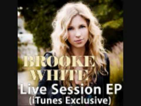 Brooke White - High Hopes & Heartbreak The Live Sessions