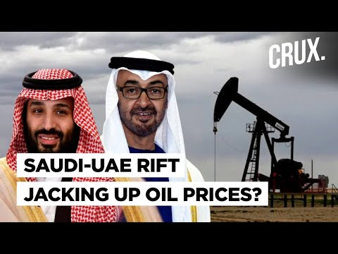 Oil Prices Pushed Up By Rivalry Between Saudi Arabia & UAE, Why Are These Two Gulf Nations Sparring?
