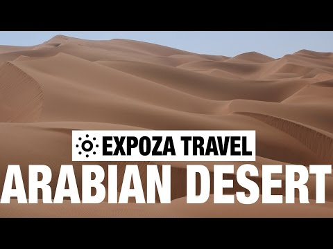 Arabian Desert Safari Vacation Travel Video Guide