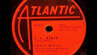 CHUCK WILLIS   C C Rider   Mar