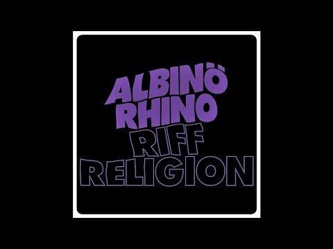 "Albinö Rhino ""Riff Religion"""