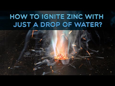 How To Ignite Zinc With Just A Drop Of Water?
