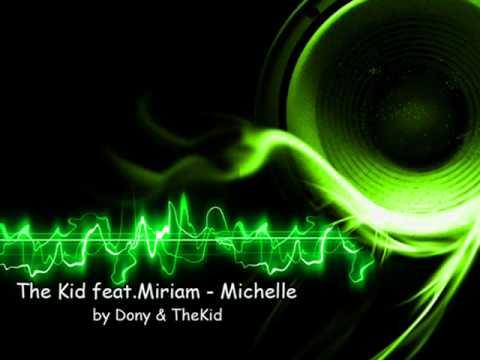 The Kid feat. Miriam