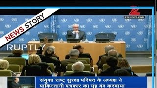 DNA: UNSC president stops Pakistan's reporter from asking questions