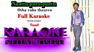Otha ruba thaaren original karaoke by nellai Joseph