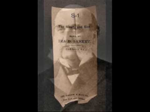 The Ninety and Nine - Historic 1898 Recording