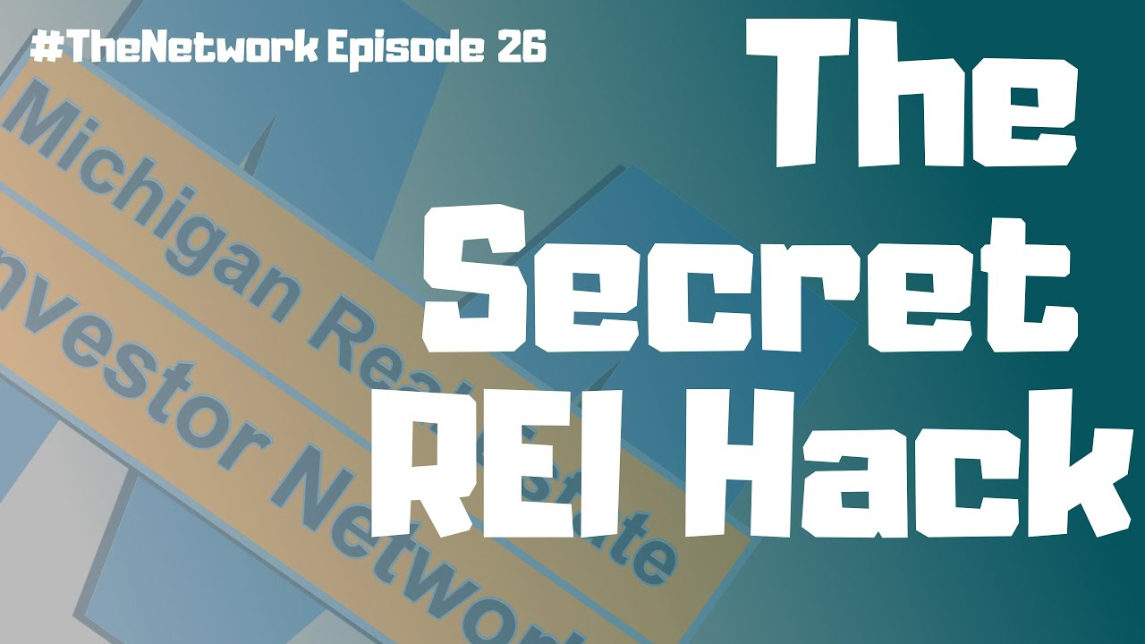 Download Ep 26 | The Secret Hack To Real Estate Investing Success | Michigan Real Estate Investor Network