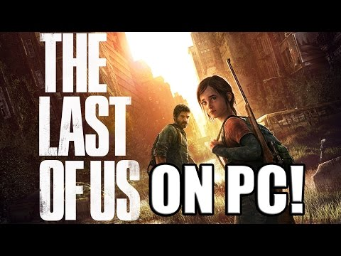 [PC] The Last Of Us || Playstation Now For Windows / Input Lag || Part 1