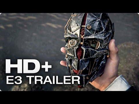 DISHONORED 2 Trailer German Deutsch (HD+) E3 2015