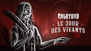 MAGOYOND - Le Jour Des Vivants (Lyric Video)