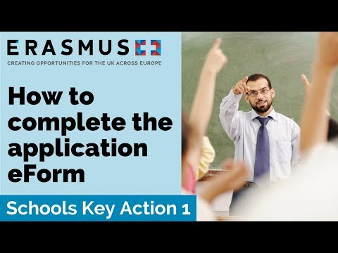 2018 Call Webinar: Schools Key Action 1 – Completing the application eForm