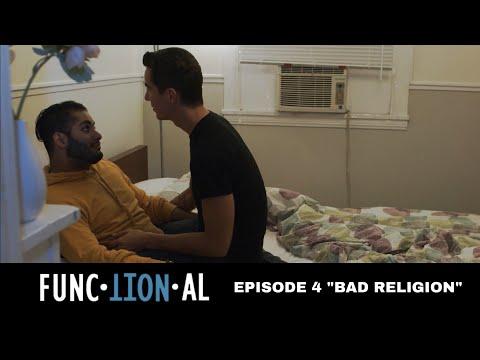 "FUNCTIONAL | EPISODE 4 | ""Bad Religion"" | LGBT/LATINX WEB SERIES"