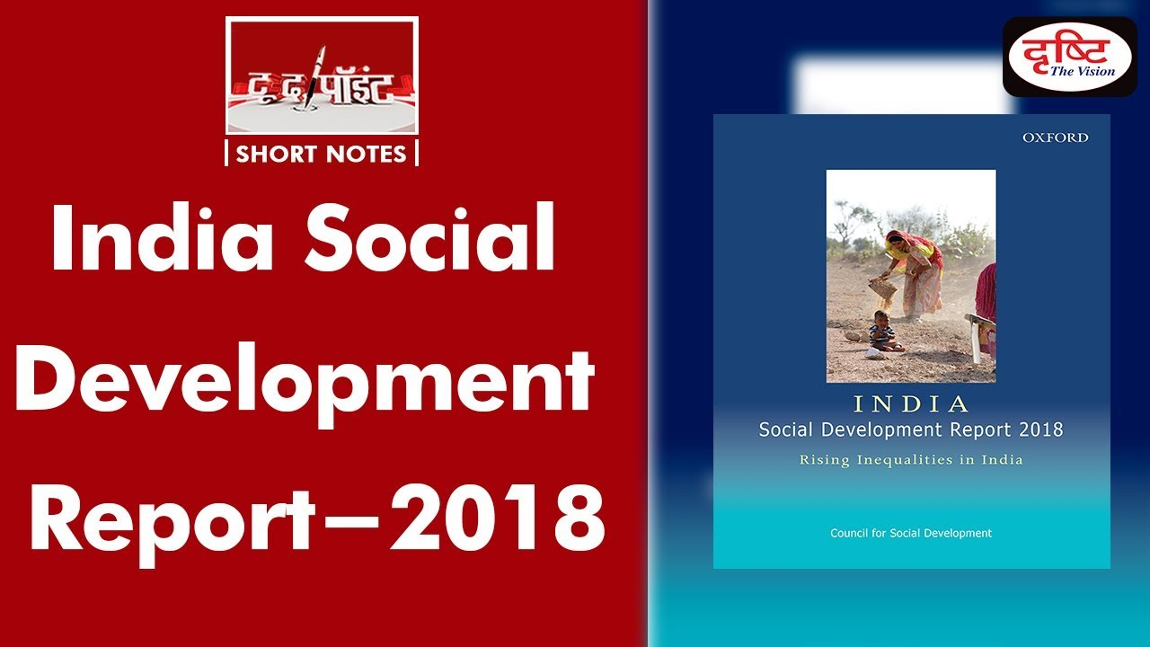 India Social Development Report 2018 - To The Point