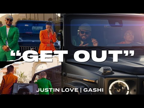 justin-love-&-gashi---get-out