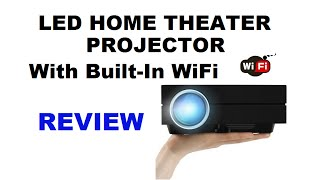 LED Home Theater Projector with Built-In WiFi – REVIEW