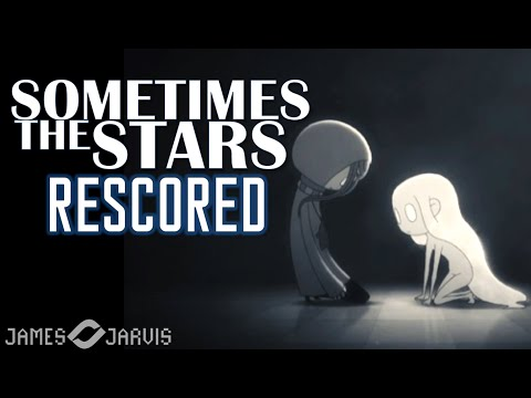 """Sometimes The Stars"" with Original Music by James Jarvis"