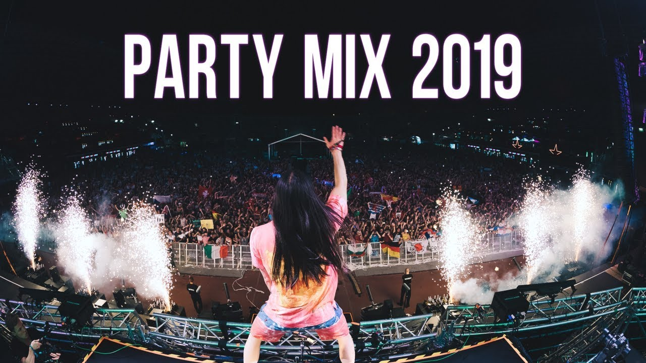 Party Mix 2019 2 Youtube