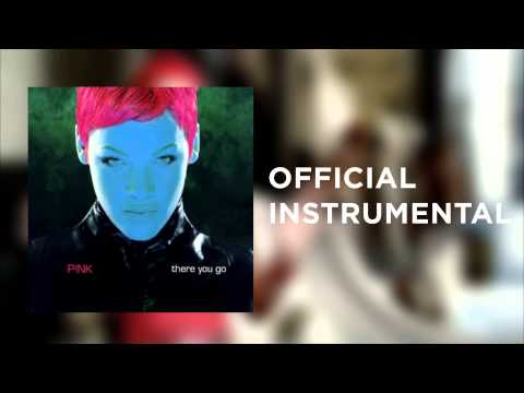 P!nk - There You Go (Official Instrumental)
