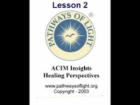 ACIM Insights - Lesson 2 - Pathways of Light |
