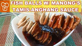 How to Cook Fish Balls with Special Manong