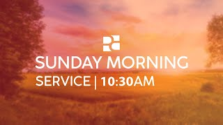 Easter Morning Service 4-4-2021