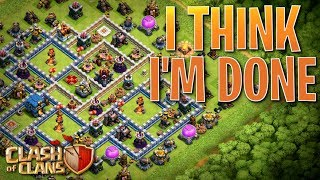IT'S OVER!!  I'M DONE!!  TH12 Farm to Max | Clash of Clans
