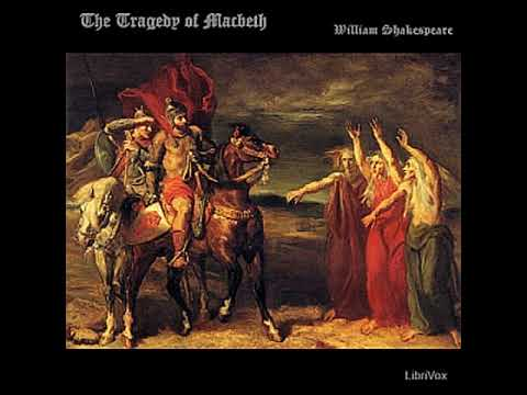 The Tragedy of Macbeth by William SHAKESPEARE read by  | Full Audio Book