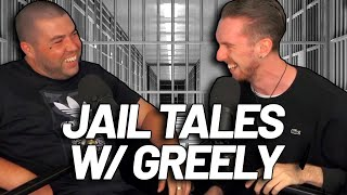 Jail Tales with Greeley - The Best Tales