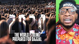 2020 THE WORLD IS BEING PREPARED FOR DAJJAL | REACTION