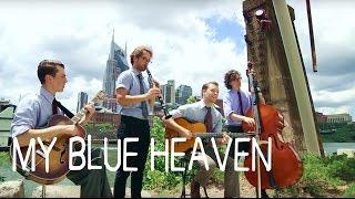 My Blue Heaven - Moonshine Rhythm Club