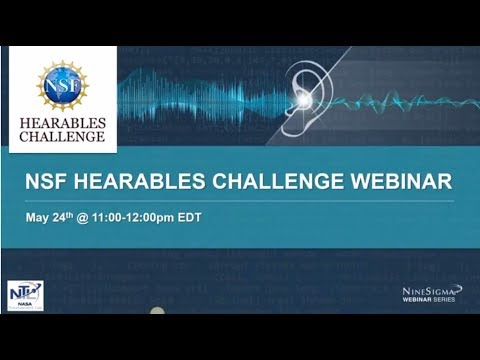Hearables Challenge Sponsored by the National Science Foundation Webinar