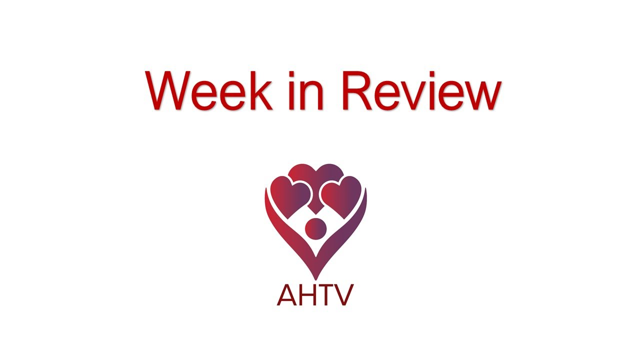 AHTV  Week In Review 1-18-21