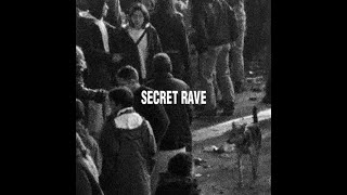 Secret Rave - Untitled 02