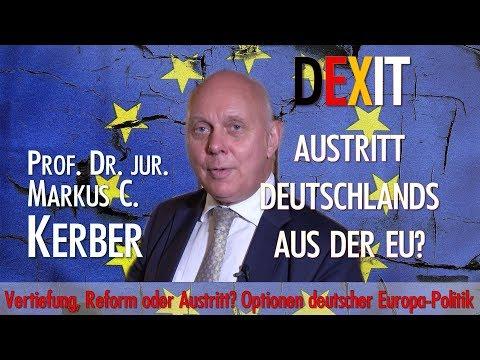 DEXIT - Deutscher Austritt aus der EU - Prof. Markus C. Kerber - Vortrag und Diskurs