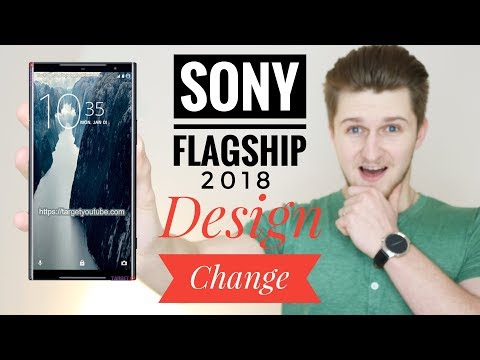 Sony  Flagship 2018 | Last Minute Design Change