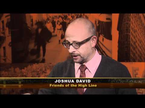 City Talk: Joshua David, Robert Hammond, co-founders, Friends of the High Line