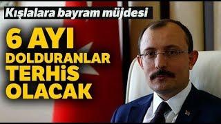 """Mehmet Muş: """"6 Ayı Dolduranlar Terhis Olacak"""""""