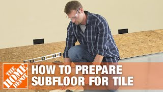 Preparing Subfloor For Tile The Home