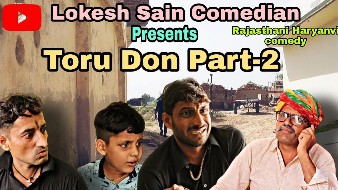 Toru Don Part -2||Lokesh Sain |Rajasthani Haryanvi Comedy