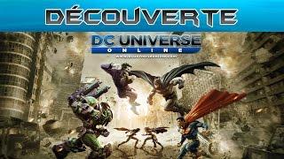 Découverte : DC Universe Online