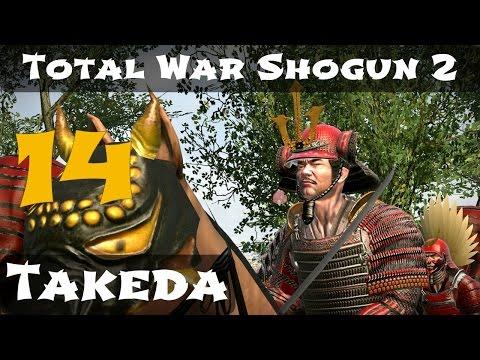 Total War Shogun 2 Takeda Campaign Part 14