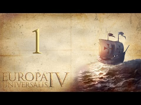 Let's Learn Europa Universalis IV -1- Getting Started