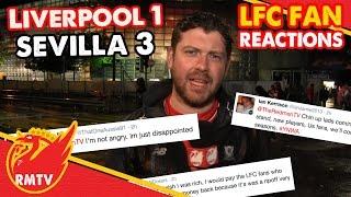 Liverpool 1-3 Sevilla | #LFC Fan Reactions